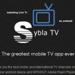 Sybla Tv: Best for Watching Live Tv , Matches On android Phones / Tab
